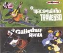 Coleção Disquinho 2002 - A Galinha Ruiva / O Macaquinho Travesso/Varios Artistas