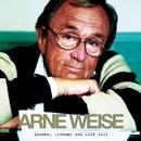 Minnen , drömmar och lite till/Arne Weise