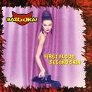 Second Skin/Bazooka!