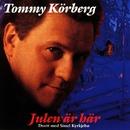 Tommy Körberg - Julen är här/Tommy Körberg