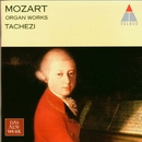 Mozart : Organ Works/Alice Harnoncourt, Walter Pfeiffer, Nikolaus Harnoncourt & Herbert Tachezi