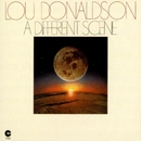 A Different Scene/Lou Donaldson