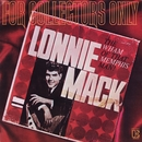For Collectors Only (The Wham Of That Memphis Man)/Lonnie Mack