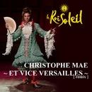 Et Vice Versailles - Remix/Christophe Maé