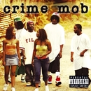Crime Mob (U.S. PA Version)/Crime Mob