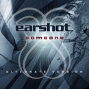 Someone/Earshot