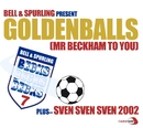 GoldenBalls/ Sven Sven Sven/Bell & Spurling