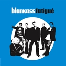 Fatigué (Single)/Blankass