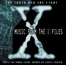 The Truth And The Light: Music From The X-Files/Mark Snow