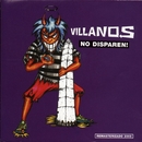 No Disparen!/Villanos
