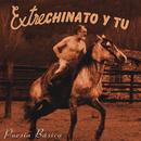 Poesía Básica/Extrechinato y Tu