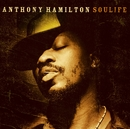 Soulife/Anthony Hamilton