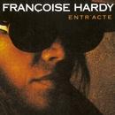 Entr'Acte/Francoise Hardy