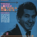 On The Move/Trini Lopez