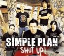 Shut Up!/Simple Plan