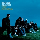 Flip Reverse - CD1/Blazin' Squad
