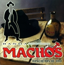 Rancheras de oro/Banda Machos