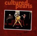 Sing Dela Sing/Cultured Pearls