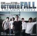 A Season In Hell/October Fall