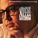 Allan In Wonderland/Allan Sherman