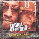 Living Legends - Chopped And Screwed/8Ball & MJG