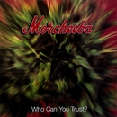 Who Can You Trust?/Morcheeba