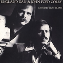 Dowdy Ferry Road/England Dan & John Ford Coley