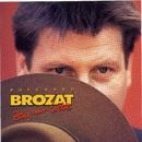 Zeig Mir Liebe/Burkhard Brozat