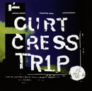 Trip/Cress, Curt