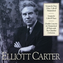 Elliott Carter: Sonata for Flute, Oboe, Cello & Harpsichord; Sonata for Cello & Piano; Double Concerto for Harpsichord/Arthur Weisberg/Contemporary Chamber Ensemble