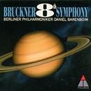 Bruckner : Symphony No.8/Daniel Barenboim & Berlin Philharmonic Orchestra