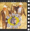 Coração Cigano/Gino and Geno