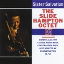 Sister Salvation/The Slide Hampton Qctet