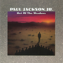 Out Of The Shadows/Paul Jackson, Jr.