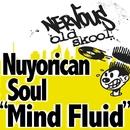 Mind Fluid/Nuyorican Soul