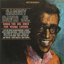 Sings The Big Ones For Young Lovers/Sammy Davis Jr.