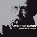 Mr. Bad Example (Remastered)/Warren Zevon