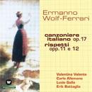 Canzoniere Italiano Op. 17- Rispetti Opp. 11 E 12/Erik Battaglia