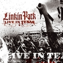 Live in Texas/Linkin Park
