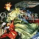 Sing We Christmas/Chanticleer