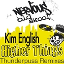 Higher Things THUNDERPUSS REMIXES/Kim English