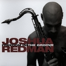Freedom In The Groove/Joshua Redman