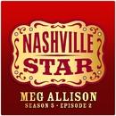 Oh, Atlanta [Nashville Star Season 5 - Episode 2]/Meg Allison