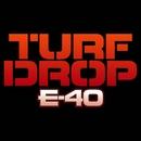 Turf Drop/E-40