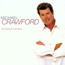 On Eagle's Wings/Michael Crawford