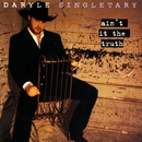 Ain't It The Truth/Daryle Singletary