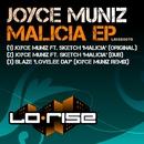 Malicia EP/Joyce Muniz