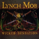 Wicked Sensation/Lynch Mob