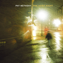 One Quiet Night/Pat Metheny Group