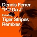 P 2 Da J/Dennis Ferrer